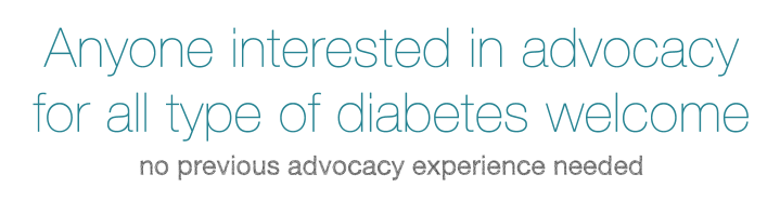 Anyone interested in diabetes advocacy should attend - no experience necessary