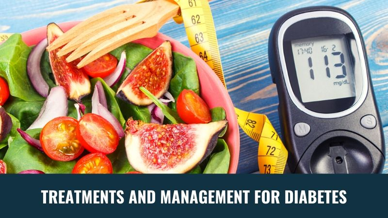 Modern Treatments and Management for Your Diabetes